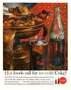 "1962 Coca Cola Magazine Ad titled ""Hot foods call for ice-cold Coke! Coca Cola Poster, Coca Cola Ad, Always Coca Cola, Retro Ads, Vintage Advertisements, Retro Food, 1960s Food, Retro Recipes, Vintage Recipes"