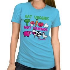 https://davidandgoliathtees.com/product/eat-veggies-not-friends-2/ $19.99