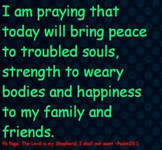 Prayers go out to friends and family and everyone in Oklahoma. Prayer For My Friend, Happy Quotes, Best Quotes, Soul Family, Personal Growth Quotes, Good Night Moon, Peace And Harmony, Special Quotes, Feeling Down
