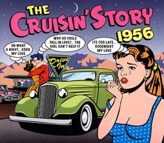 2011 The Cruisin' Story 1956 (2CD) [One Day Music DAY2CD152]  Mike Royer style #albumcover