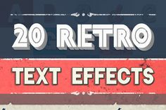 Check out 20 Retro Text Effects + 15 Textures by AlienValley on Creative Market