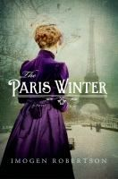 Imogen Robertson is a critically acclaimed author of historical novels, including the Crowther & Westerman series and The Paris Winter. Books And Tea, I Love Books, Great Books, Books To Read, My Books, Paris Winter, Artemis Fowl, Historical Fiction Books, Historical Romance