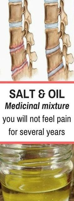SALT and OIL: Medicinal mixture… you will not feel pain for several years