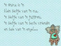 Afrikaanse Inspirerende Gedagtes & Wyshede: 'n Ouma is 'n klein bietjie van… Teddy Beer, Quotations, Qoutes, Lekker Dag, Afrikaanse Quotes, Special Words, Good Morning Messages, Baby Shower Fun, Some Quotes