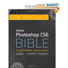 Adobe Photoshop CS6 Bible