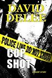 Free Kindle Book -   Cop Shot: A Flynn & Levy Murder Mystery