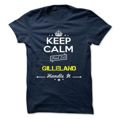 [Top tshirt name meaning] GILLELAND  Coupon 10%  GILLELAND  Tshirt Guys Lady Hodie  SHARE and Get Discount Today Order now before we SELL OUT  Camping administrators