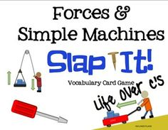 Force and Simple Machines Vocabulary Review Snap-It! Card Game Only $2