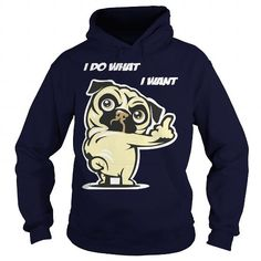 Awesome Tee PUG Dog  I do what I want For Dad Mom Men Women Girl Boy Lady T shirts