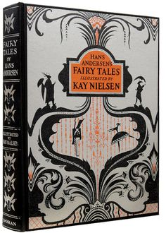 Fairy Tales. Illustrated by  Kay Nielsen.  Hans Christian Andersen Fairytales and Other Stories