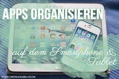 Tipps zum Organiseren von Apps sowie meine 10 Lieblingsapps! #ordnung #digitalesausmisten