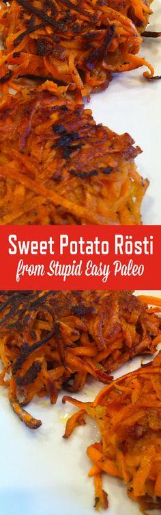 Sweet Potato Rosti - minus the bacon Potato Rosti Recipe, Sweet Potato Rosti, Paleo Sweet Potato, Sweet Potato Recipes, Paleo Recipes, Cooking Recipes, Paleo Ideas, Stupid Easy Paleo, Healthy Superbowl Snacks