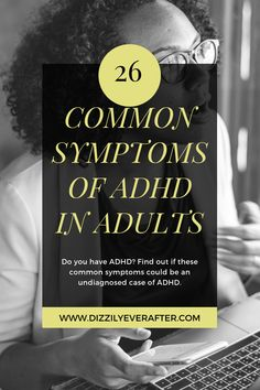 Wondering if you have ADHD? Here are 26 common symptoms of ADHD in adults. You may be able to relate with some or many of them if you have ADHD! Causes Of Adhd, Adhd Symptoms, Adhd Inattentive Type, Types Of Adhd, Adhd Signs, Adhd Diagnosis, Adhd Help, Adhd Diet, Adhd Brain