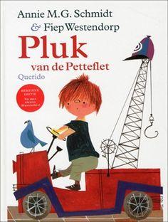 Pluk van de Petteflet (Tow-Truck Pluck)-Annie M.G. Schmidt. Such a wonderful story, great bedtime story.