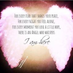 I am here #Angels #quote Learn more about connecting with your Angels at…