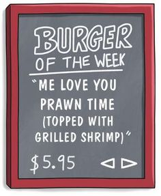 Bob's Burgers / Burger of the Week / Me Love You Prawn Time