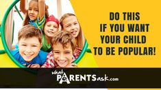 Who does not want a child who is #popular with everyone? But is your child popular? #DrDebmitaDutta explains what you can do to make your child  #popular.#Happy #Happychild #Friends #Friendship #Happy #happiness #senseofhumor #Humor #challenges #sulking #sad #Laughing #Laugh #parenting #Parents #children #child #WhatParentsAsk