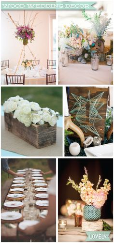 Wouldn't it be Lovely: Wood Wedding Decor