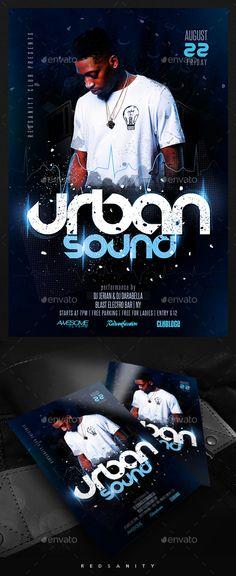 Urban Sound Flyer. Customizable template for a party flyer. #FlyerTemplate #flyer #party #GraphicTemplate #design #PrintDesign #alternative #artistic #club #concert #dance #disco #dj #DjFlyer #dubstep #electro #electronic #event #fest #futuristic #grunge #hipster #music #night #nightclub #pop #poster #print #psd #redsanity #singer #space #techno #UrbanMusic