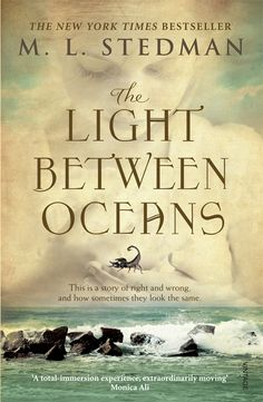 The Light Between Oceans by M.L.Stedman