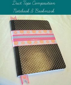 Duct Tape Composition Notebook, 31 Days of Homemade Gifts