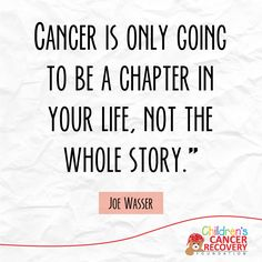 Don't let a chapter become your whole story. <3 #Motivation #ChildhoodCancer #Cancer