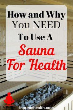 Get Healthy, Healthy Habits, Sauna Health Benefits, Infrared Sauna Benefits, Infrarot Sauna, How To Start Exercising, Sauna Design, Health Cleanse, Detox Tips