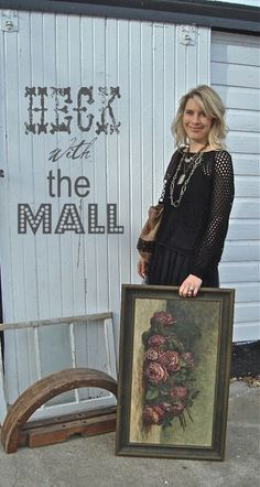 .Heck with the Mall...junkin', antiquing, yard salin' and thriftin'...thatta be MY thang!