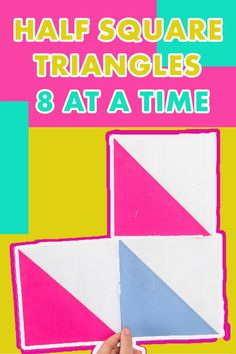 Make Half Square Triangles Fast - 8 at a time!  Make tons half square triangle blocks with this easy tutorial.  Click to get the Half Square Triangle Chart.