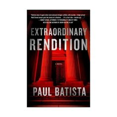 Extraordinary Rendition by Paul Batista - Thrillers Legal Fiction Ebooks found on Polyvore Nancy Grace, Books Online, Novels, Fiction, Ebooks, Thrillers, Walmart, Polyvore, Products
