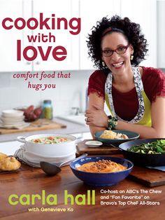 The Top Chef fan favorite's sunny, funny personality is evident on every page of her new cookbook. Cooking with Love by Carla Hall, $30, Amazon.
