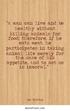 Tolstoy, veganism, animal rights.