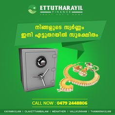 High secured local system available for your gold.#Ettutharayilfinance Website : http://ettutharayil.com