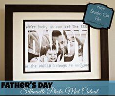 Father's Day Photo Mat Cutout (Free Silhouette .Studio Cut File)