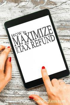 12 Tips for Maximizing Your Tax Refund | Money Saving Tips | Budgeting Tips | Life Hacks via lwsl