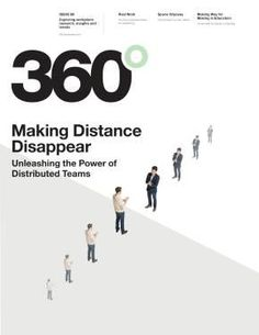 Making Distance Disappear - Advances in Telepresence - Steelcase Design Research, Creative Studio, Case Study, Workplace, Distance, Insight, Infographic, Management, Magazine