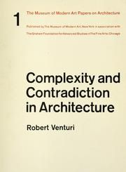 Complexity and Contradiction in Architecture, Robert Venturi