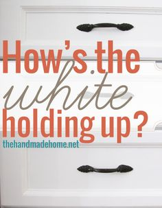 a look at the color white and how it's holding up in our home