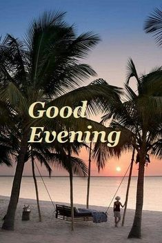 Good Evening Messages, Good Evening Wishes, Night Messages, Night Wishes, Evening Quotes, Good Afternoon, Good Night Quotes, Wishes Images, Morning Greeting