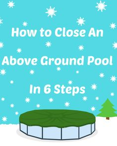 Yup it's that time a year. So grab and bud and a beer. Closing your pool will be a cinch as long as you have a cable and a winch. Add the chems and the cover too so next year you'll open it clear and blue :-) How to Close An Above Ground Pool in 6 Steps Winterize Above Ground Pool, Above Ground Pool Decks, Above Ground Swimming Pools, In Ground Pools, Above Ground Pool Cover, Pool Pillow, Pool Cover Pump, Pool Hacks, Pool Care