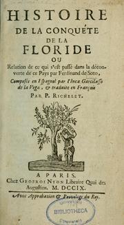 La Florida del Inca by Garcilaso de la Vega, Garcilaso de la Vega el Inca