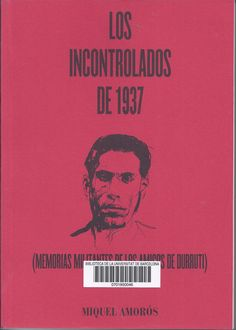 http://cataleg.ub.edu/record=b2182532~S1*cat #CNT #FAI #Durruti #Anarquisme