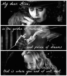 Alice and Tarrant by Arthatter on DeviantArt I did a little edit about Alice through the looking glass. And I'm crying again and I have never cried so much when watching a movie scene for or Alice and Tarrant New Quotes, Movie Quotes, Book Quotes, Inspirational Quotes, Alice Quotes, Qoutes, Mad Hatter Zitate, Citations Disney, Mad Hatter Quotes