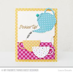Handmade interactive card from Laura Dovalo featuring Laina Lamb Design Cup of Tea stamp set and Tea Party Die-namics #mftstamps