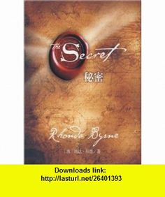 The Secret Fragments of a Great Secret (Chinese Edition) (9787507419887) Rhonda Byrne , ISBN-10: 7507419886  , ISBN-13: 978-7507419887 ,  , tutorials , pdf , ebook , torrent , downloads , rapidshare , filesonic , hotfile , megaupload , fileserve