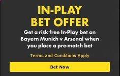 REMINDER: bet365 in-play risk-free bet offer.. Bayern Munich v Arsenal - FREE MONEY HERE! TODAY..