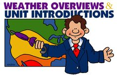 Overviews & Introduction Lessons (Weather Unit) - Free Science Lesson Plans, Activities, Powerpoints, Interactive Games