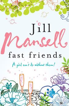 My favourite of Jill Mansell's books is her first, Fast Friends.