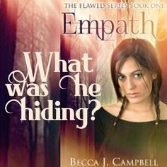 He'd opened up to her, let his guard down for a split-second, only to take it all back after the fact. Why? What was he hiding?  Becca J. Campbell, Empath #books #teasertuesday #amreading