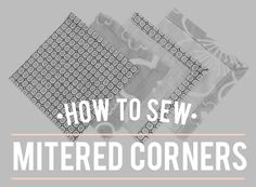 How to sew mitered corners (Colette Patterns) Quilting Tips, Quilting Tutorials, Sewing Tutorials, Sewing Projects, Sewing Patterns, Sewing Class, Sewing Basics, Sewing Hacks, Sewing Tips
